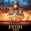 Fetih 1453 Filmine Dair – Sadece Bir Kaç Hata!